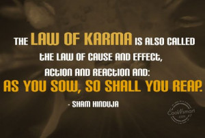 Karma Quote: The Law of Karma is also called... Karma-(3)