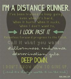 ... distance runner. This is what makes me happy. No PR just run...long