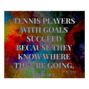 Tennis Players with Goals Quote for Success Posters