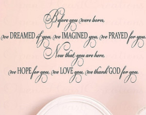 Sayings - Before You Were Born We Dreamed of You Wall Decal - Baby ...