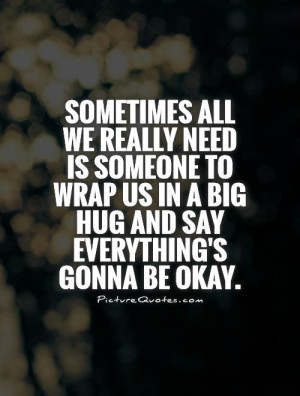 Hug Quotes Supportive Quotes Being There Quotes