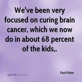 brain cancer quotes cancer quotes images