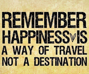 is a way of travel not a destination roy goodman
