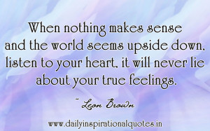 ... nothing makes sense and the world seems upside down ~ Failure Quote