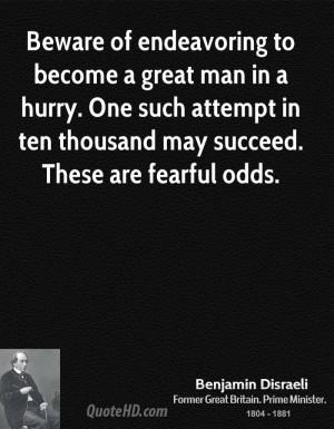 Benjamin Disraeli History Quotes