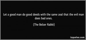 The Belzer Rabbi Quote