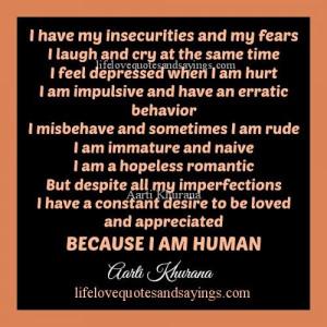 Because I Am Human..