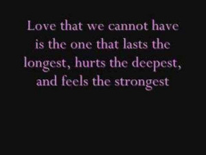 ... The Longest, Hurts The Deepest, And Feels The Strongest ~ Love Quote