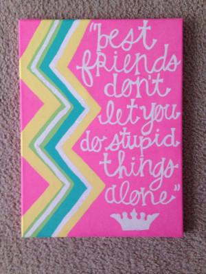 ... Friends Canvas Quotes, Best Friend Quotes, Quote Canvas, Best Friends