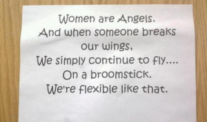 Women Quotes in English - Women are angels, when someone breaks our ...