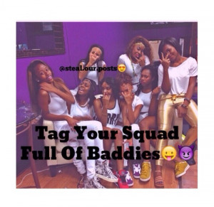 ... tags for this image include: post, squad, tag, baddies and instagram
