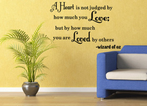 Wizard Of Oz Vinyl Wall Quote Decal Heart Is Not Judged Sticker ...