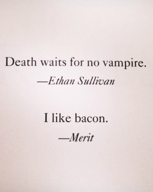 Vampires Love Quotes On top of that, vampires are