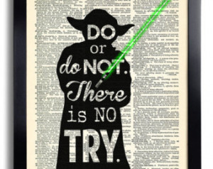 Star Wars Yoda Quote Do or do not There is no try, Star Wars art print ...