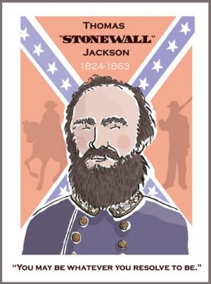 "... command of the famous Virginia Gen. Thomas ""Stonewall"" Jackson"