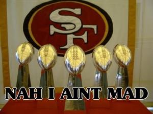 Thread: Hey 49ers fans...U MAD ?