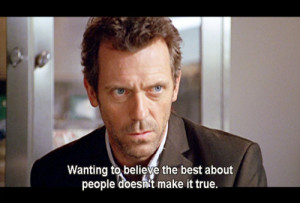 House Md Quotes Best