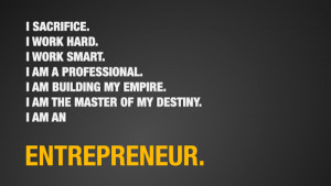 Being an entrepreneur just takes action.