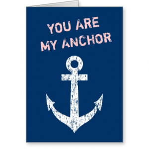 File Name : nautical_greeting_card_quote_you_are_my_anchor ...