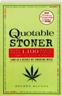 Related to Quotes About Marijuana (36 quotes) - Goodreads