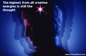 ... energies is still the thought - Clever Quotes - StatusMind.com