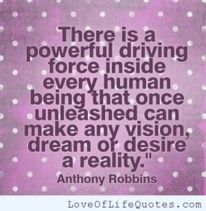 Anthony Robbins quote on driving force