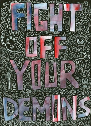 Fight off your demons ~~ get healthy on the inside, too ~~