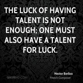 Hector Berlioz Music Quotes