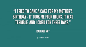 quote-Rachael-Ray-i-tried-to-bake-a-cake-for-30603.png