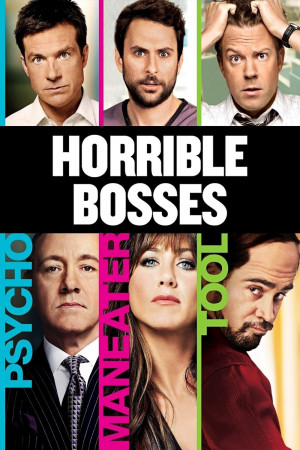 Horrible Bosses Memes Horrible bosses best cover