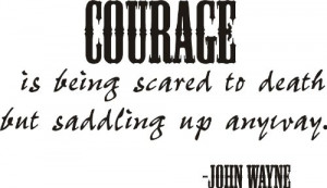 Courage John Wayne Quote Vinyl Wall Decal Quality Best