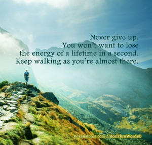 Inspirational quote: Keep Walking