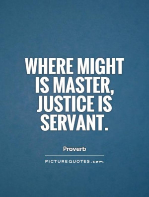 Justice Quotes Proverb Quotes