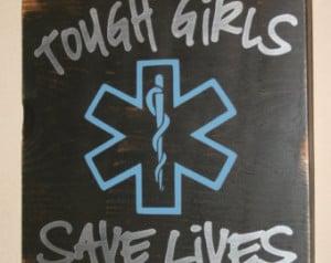 ... Distressed Wall Decor, Custom Wood Sign, EMT/Paramedic - Tough Girls