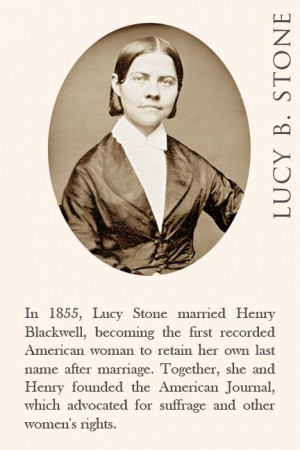 In 1855, Lucy Stone married Henry Blackwell, becoming the first ...