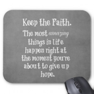 Motivational Quotes Not Give Up Mouse Pads
