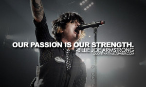 File:Billie-joe-armstrong-quotes-sayings-passion-strength.jpg