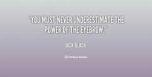 You must never underestimate the power of the eyebrow