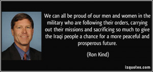 We can all be proud of our men and women in the military who are ...