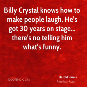 Billy Crystal knows how to make people laugh. He's got 30 years on ...