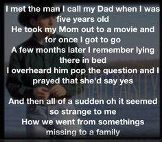 ... have to be~ The song for Step Dad for father~daughter dance