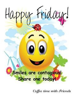friday more smileys face sweets quotes smile face mornings quotes ...