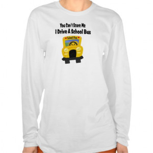 Funny School Bus Driver Shirt From Zazzle