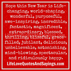... year-my-life-get-better-a-new-years-quote-awesome-new-years-quotes