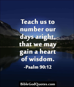 Wisdom Bible Verses – Scriptures – Passages - Quotes - Teach us to ...