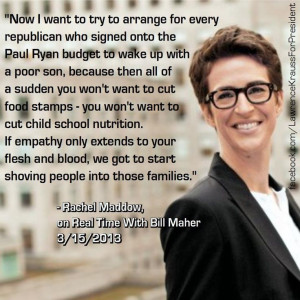 bill maher quotes | Quote by Rachel Maddow, on Real Time With Bill ...