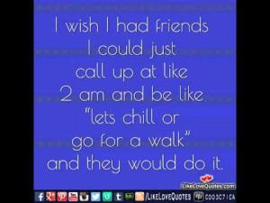 img_1917_i-wish-i-had-friends-quotes.jpg