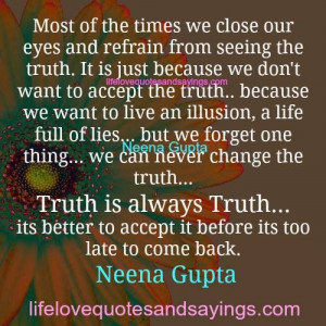 we can never change the truth..