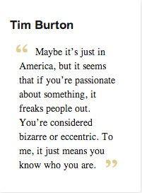 Tim Burton Quotes Tim burton quote.
