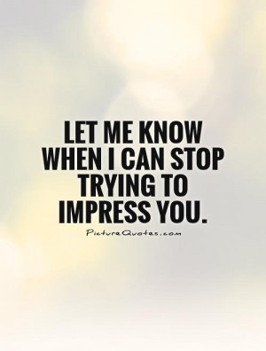 Trying to Impress People Quotes